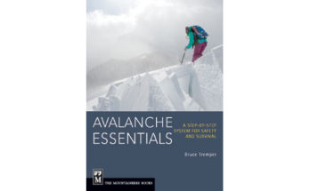 Avalanche Essentials: A Step-by-Step System for Safety and Survival.