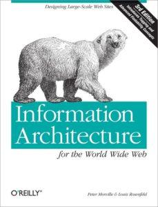 Information Architecutre, 3rd Ed.