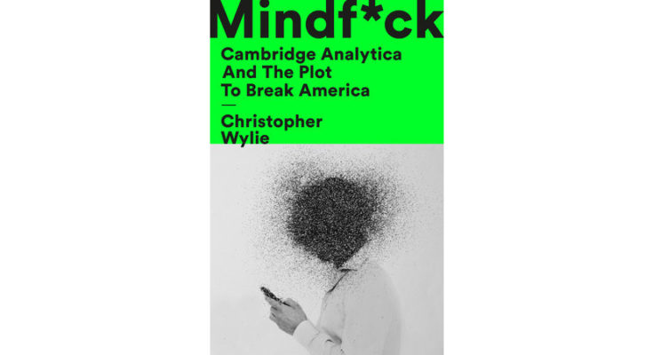 Book Cover: Mindf*ck: Cambridge Analytica and the Plot to Break America