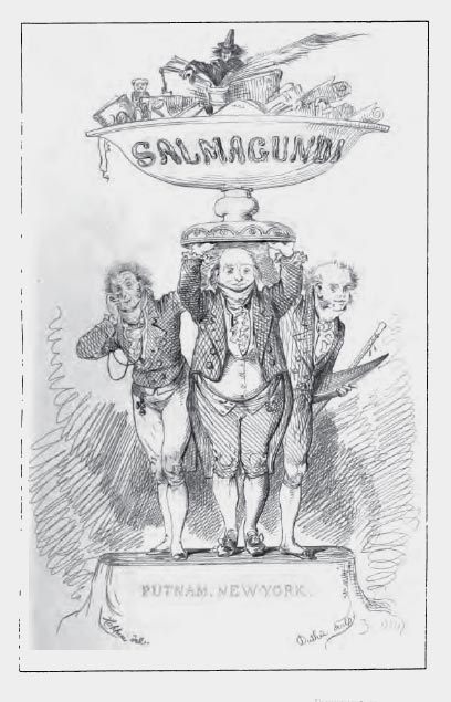 Salmagundi; or The Whim-whams and Opinions of Launcelot Langstaff, Esq. & Others