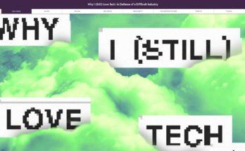 Why I Still Love Tech