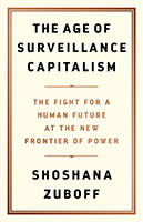 Book Cover - The Age of Surveillance Capitalism: The Fight for a Human Future at the New Frontier of Power
