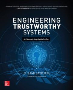 Book Cover: Engineering Trustworthy Systems: Get Cybersecurity Design Right the First Time