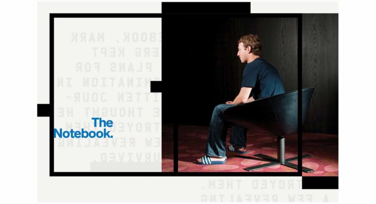 photo illustration of Mark Zuckerberg sitting in a chair and the words The Notebook - PHOTOGRAPH: DIRK BRUNIECKI/IAIF/REDUX