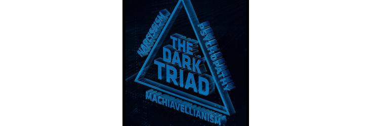 The Dark Triad, illustration - Credit: Alicia Kubista / Andrij Borys Associates