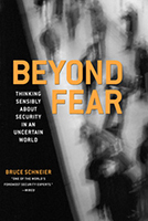 Book Cover - Beyond Fear: Thinking Sensibly about Security in an Uncertain World by Bruce Schneier