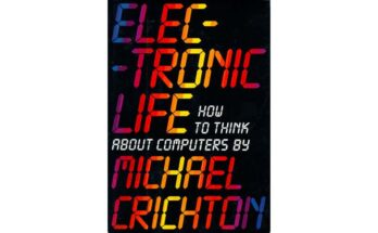 Cover - Electronic Life by Michael Crichton